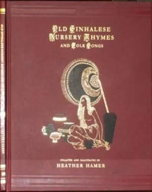 Old Sinhalese Nursery Rhymes and Folk Songs