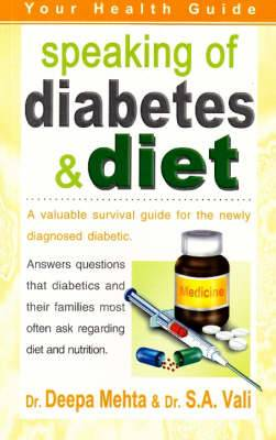 Speaking of Diabetes and Diet: Your Health Guide