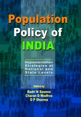 Population Policy of India: Implementation Strategies at National and State Levels