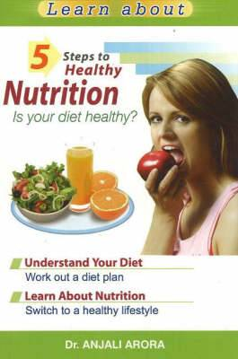 5 Steps to Healthy Nutrition: Is Your Diet Healthy?