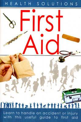First Aid: Health Solutions