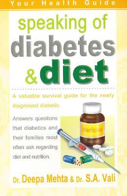Speaking of Diabetes & Diet: A Valuable Survival Guide to the Newly Diagnosed Diabetic