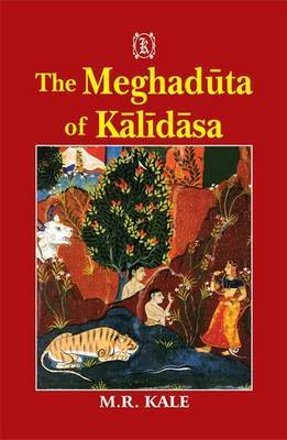 The Meghaduta of Kalidas: Text with Sanskrit Commentary of Mallinatha