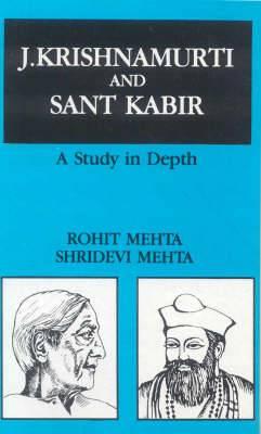 J.Krishnamurti and Saint Karir: A Study in Depth