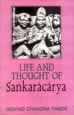 Life and Thought of Sankaracarya