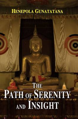 Path of Serenity and Insight: an Explanation of Buddhist Jhanas