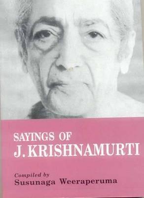 Sayings of J. Krishnamurti