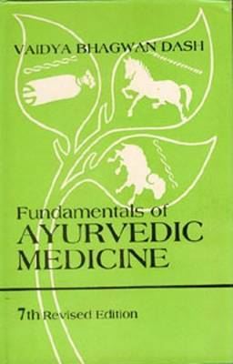 Fundamentals of Ayurvedic Medicine