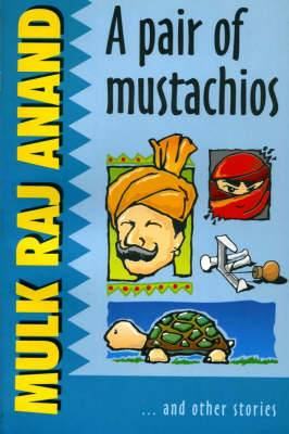 A Pair of Mustachios and Other Stories