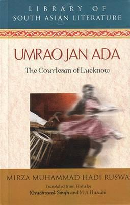 Umrad Jan Ada: The Courtesan of Lucknow