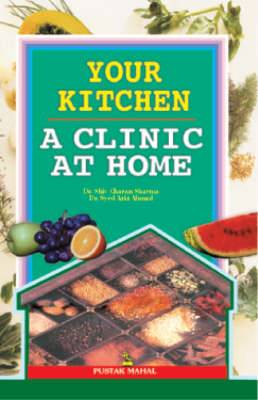 Your Kitchen: A Clinic at Home