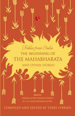 The Beginning of the Mahabharata and Other Stories