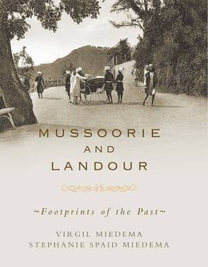 Mussoorie and Landour: Footprints of the Past
