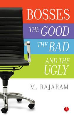 Bosses: The Good, the Bad and the Ugly