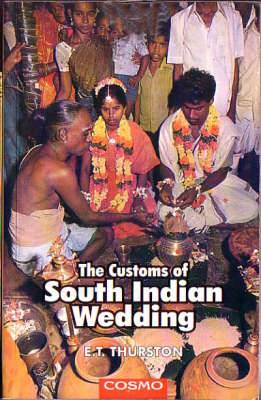 The Customs of South Indian Weddings