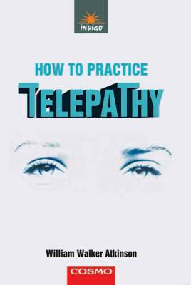How to Practice Telepathy