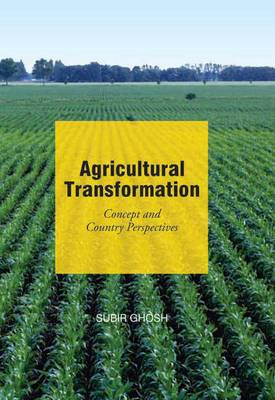 Agricultural Transformation: Concepts and Country Perspectives