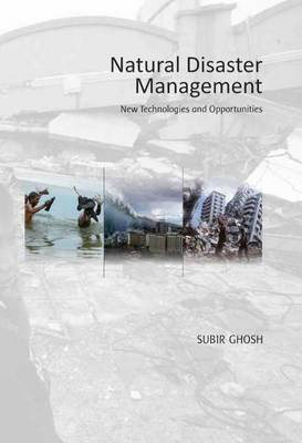 Natural Disaster Management: New Technologies and Opportunities