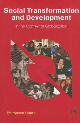 Social Transformation and Development: In the Context of Globalization