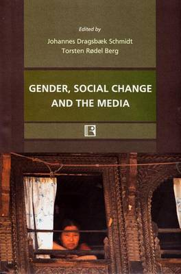 Gender, Social Change and the Media: Perspective from Nepal