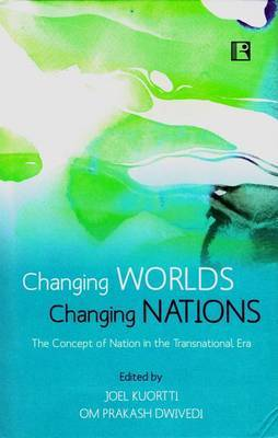 Changing Worlds Changing Nations: The Concept of Nation in the Transnational Era