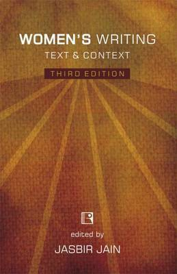 Women's Writing: Text & Context (Third Edition)