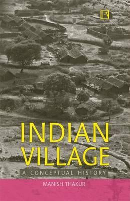 Indian Village: A Conceptual History