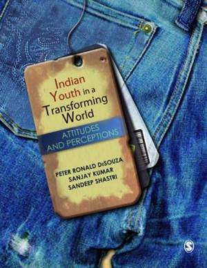Indian Youth in a Transforming World: Attitudes and Perceptions