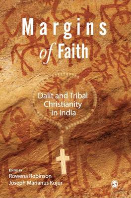 Margins of Faith: Dalit and Tribal Christianity in India