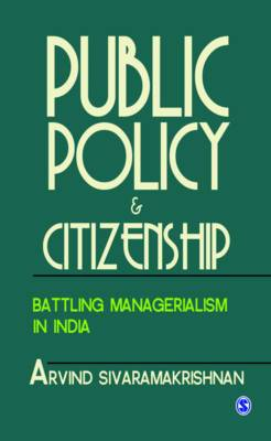 Public Policy and Citizenship: Battling Managerialism in India