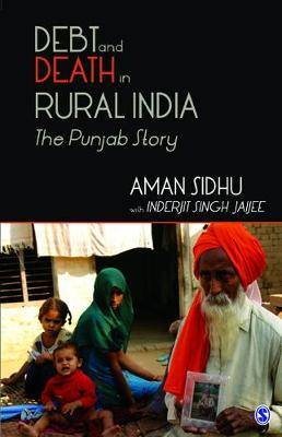 Debt and Death in Rural India: The Punjab Story
