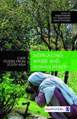 Interlacing Water and Human Health: Case Studies from South Asia