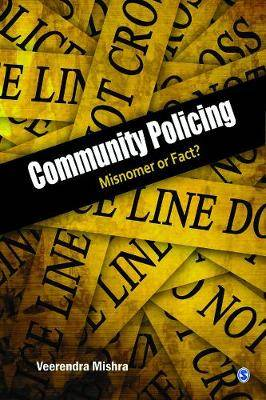 Community Policing: Misnomer or Fact?