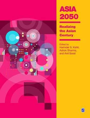 Asia 2050: Realizing the Asian Century
