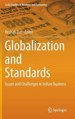 Globalization and Standards: Issues and Challenges in Indian Business