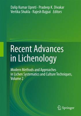 Recent Advances in Lichenology: Modern Methods and Approaches in Lichen Systematics and Culture Techniques: Volume 2