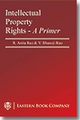 Intellectual Property Rights: A Primer