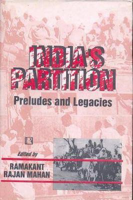 India's Partition: Preludes and Legacies