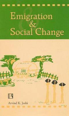 Emigration and Social Change: A Sociological Study of the Early Emigrants of Andamans