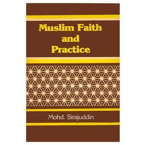Muslim Faith and Practice