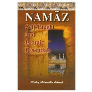 Namaz Self-Taught and Islamic Essentials