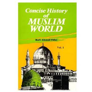 Concise History of Muslim World