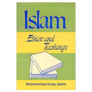 Islam Ethics and Teachings