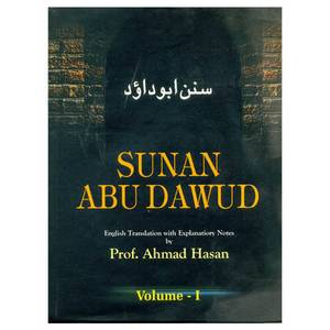 Sunan Abu Dawud: English Translation with Explanatory Notes and Introduction