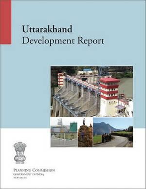 Uttarakhand Development Report
