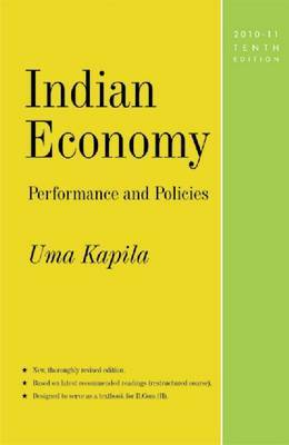 Indian Economy: Performance and Policies: 10th Edition, 2010-11