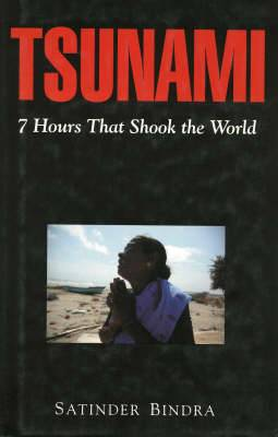 Tsunami: Seven Hours That Shook the World