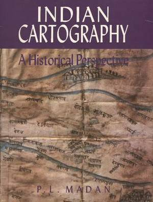 Indian Cartography: A Historical Perspective