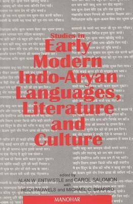 Studies in Early Modern Indo-Aryan Languages, Literature and Culture