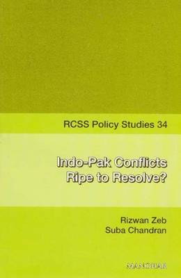 Indo-Pak Conflicts Ripe to Resolve?